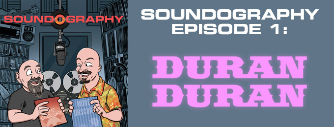 Soundography #1: Duran Duran