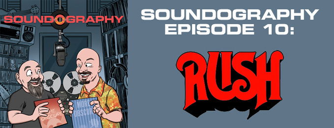 Soundography #10: Rush