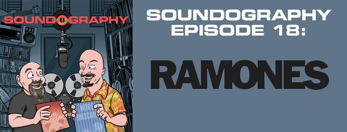 Soundography #18: Ramones