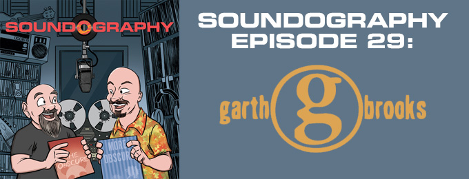 Soundography #29: Garth Brooks