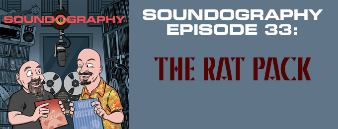 Soundography #33: The Rat Pack