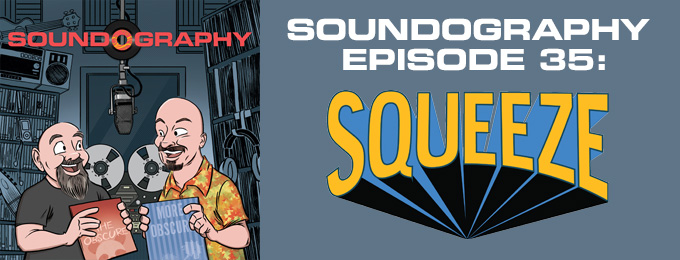 Soundography #35: Squeeze