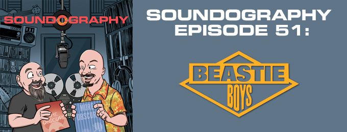 Soundography #51: Beastie Boys