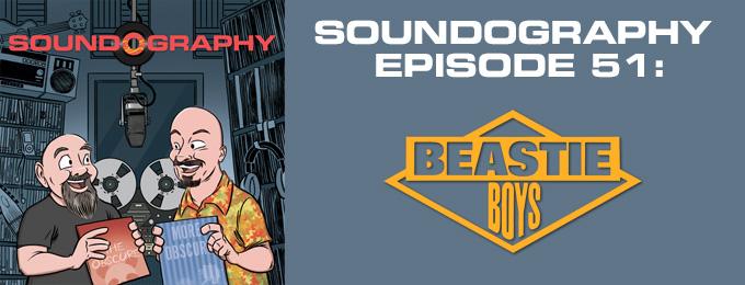 Soundography #51: Beastie Boys