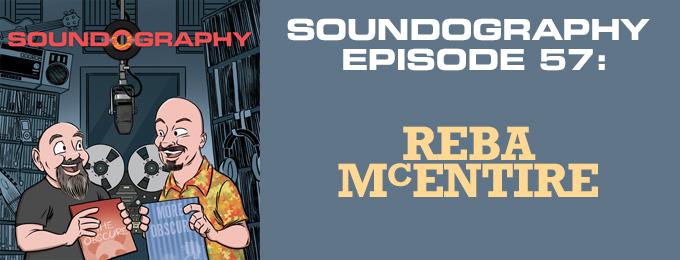 Soundography #57: Reba McEntire