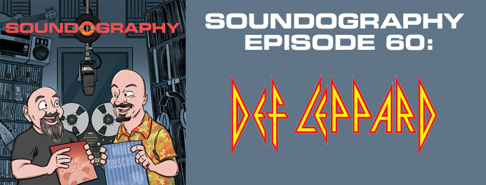 Soundography #60: Def Leppard