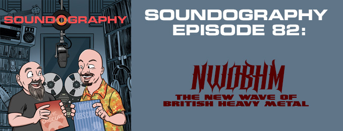 Soundography #82: NWOBHM
