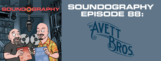 Soundography #88 : The Avett Brothers