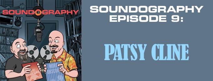 Soundography #9: Patsy Cline