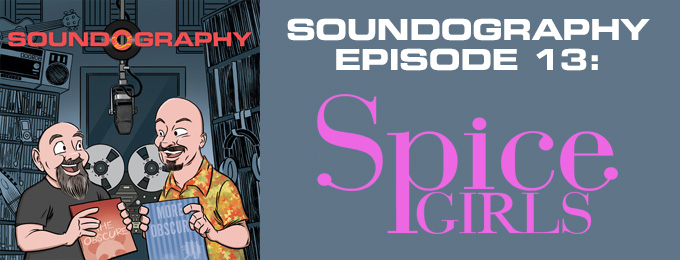 Soundography #13: Spice Girls