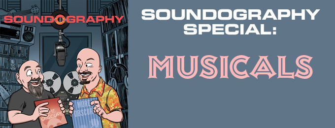 Soundography Special: Musicals