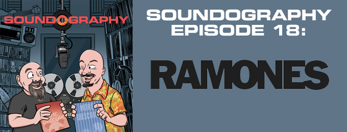 Soundography #18: Ramones