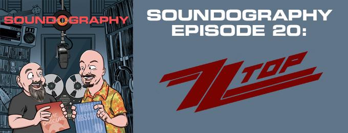 Soundography #20: ZZ Top