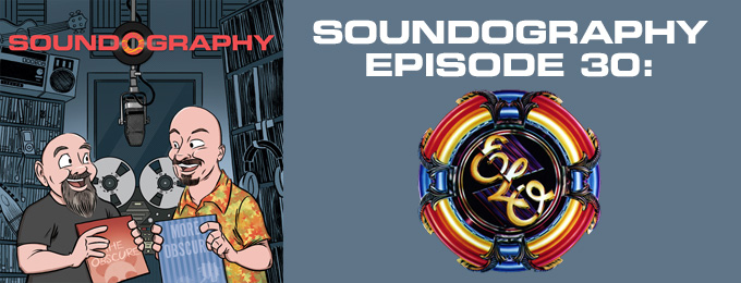 Soundography #30: Electric Light Orchestra