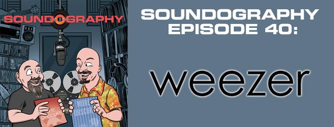 Soundography #40: Weezer