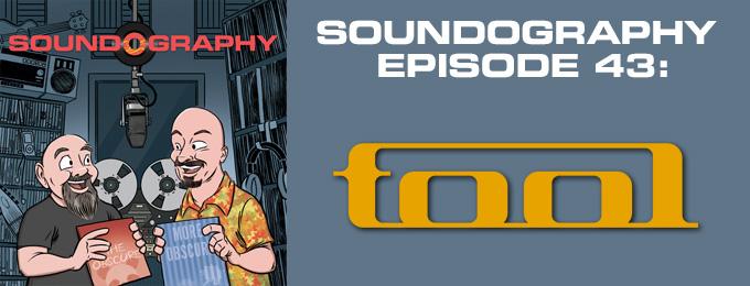 Soundography #43: Tool