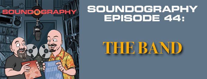 Soundography #44: The Band