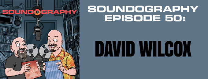 Soundography #50: David Wilcox