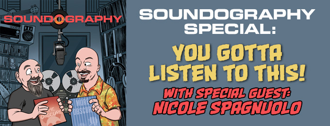 Soundography Special: You Gotta Listen to This, feat. Nicole Spagnuolo