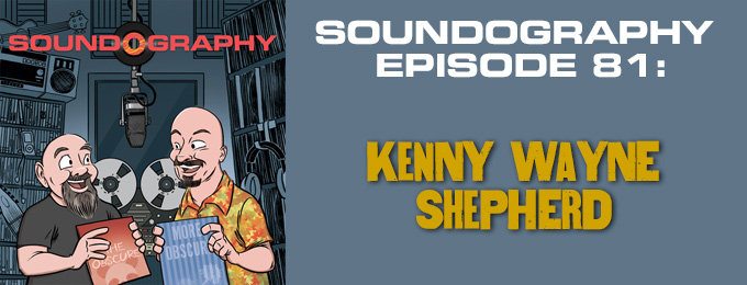 Soundography #81: Kenny Wayne Shepherd