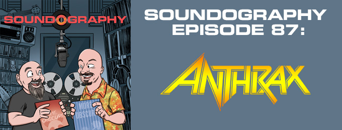 Soundography #87 : Anthrax