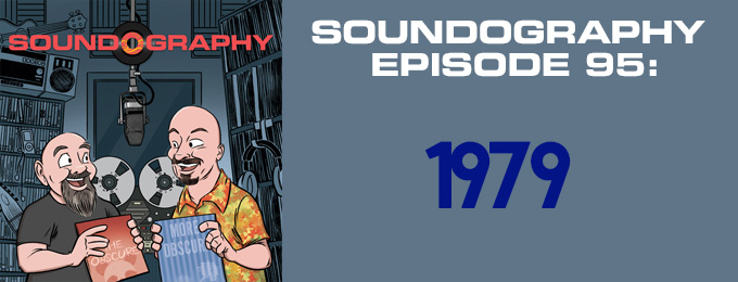Soundography #95 : 1979