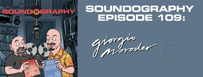 Soundography #109: Giorgio Moroder