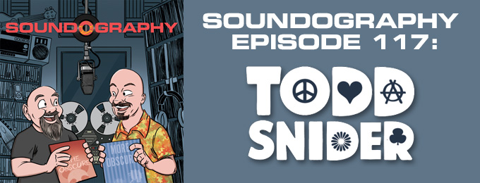 Soundography #117: Todd Snider